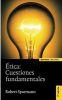 ETICA: CUESTIONES FUNDAMENTALES 9ª ED