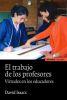 EL TRABAJO DE LOS PROFESORES. VIRTUDES EN LOS EDUCADORES - 2ED