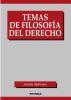 TEMAS DE FILOSOFIA DEL DERECHO