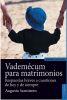 VADEMECUM PARA MATRIMONIOS 2.ED