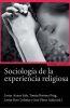 SOCIOLOGIA DE LA EXPERIENCIA RELIGIOSA