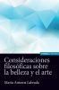 CONSIDERACIONES FILOSOFICAS SOBRE LA BELLEZA Y EL ARTE