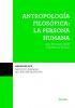 ANTROPOLOGIA FILOSOFICA: LA PERSONA HUMANA (ISCR 21)