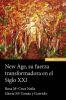 NEW AGE, SU FUERZA TRANSFORMADORA EN EL SIGLO XXI