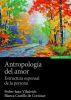 ANTROPOLOGIA DEL AMOR