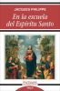 EN LA ESCUELA DEL ESPIRITU SANTO, JACQUES PHILIPPE, Patmos, RIALP