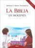 LA BIBLIA EN IMAGENES (22 ED)