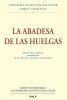 LA ABADESA DE HUELGAS. EDICION CRITICO-HISTORICA