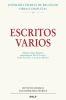 ESCRITOS VARIOS. EDICION CRITICO-HISTORICA