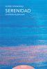SERENIDAD. LA SABIDURIA DE GOBERNARSE