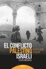 EL CONFLICTO PALESTINO-ISRAELI 1