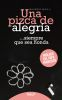 UNA PIZCA DE ALEGRIA 1