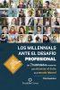 LOS MILLENNIALS ANTE EL DESAFIO PROFESIONAL