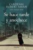 SE HACE TARDE Y ANOCHECE 1