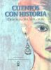CUENTOS CON HISTORIA SIGLOS XVI,XVII, XVIII