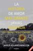 LA HISTORIA DE AMOR MÁS GRANDE JAMÁS CONTADA
