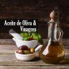 aceite de oliva vinagres