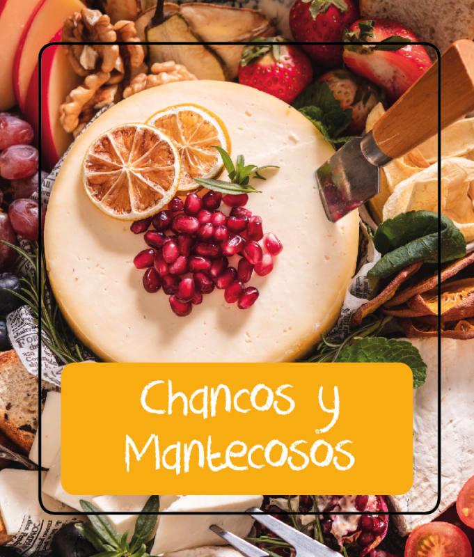 QUESOS CHANCOS Y MANTECOSOS