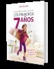 LOS PRIMEROS 7 AÑOS - 2 EDICION