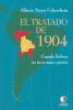 El Tratado de 1904: cuando Bolivia no tuvo mejor opción - Alberto Mayer Ueberrhein1