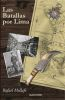 Las Batallas por Lima - Rafael Mellafe1