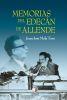 Memorias del Edecan de Allende - Juan José Mela Toro1