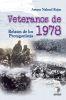 Veteranos de 1978: Relatos de los protagonistas - Arturo Nahuel Rojas1